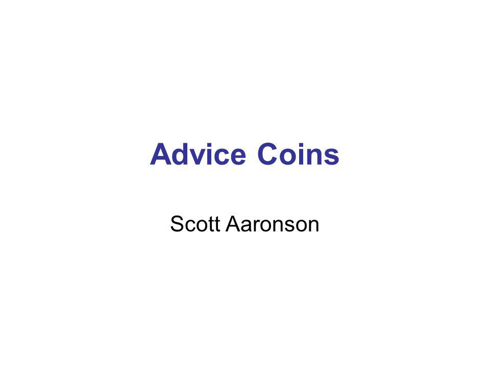 Advice Coins Scott Aaronson