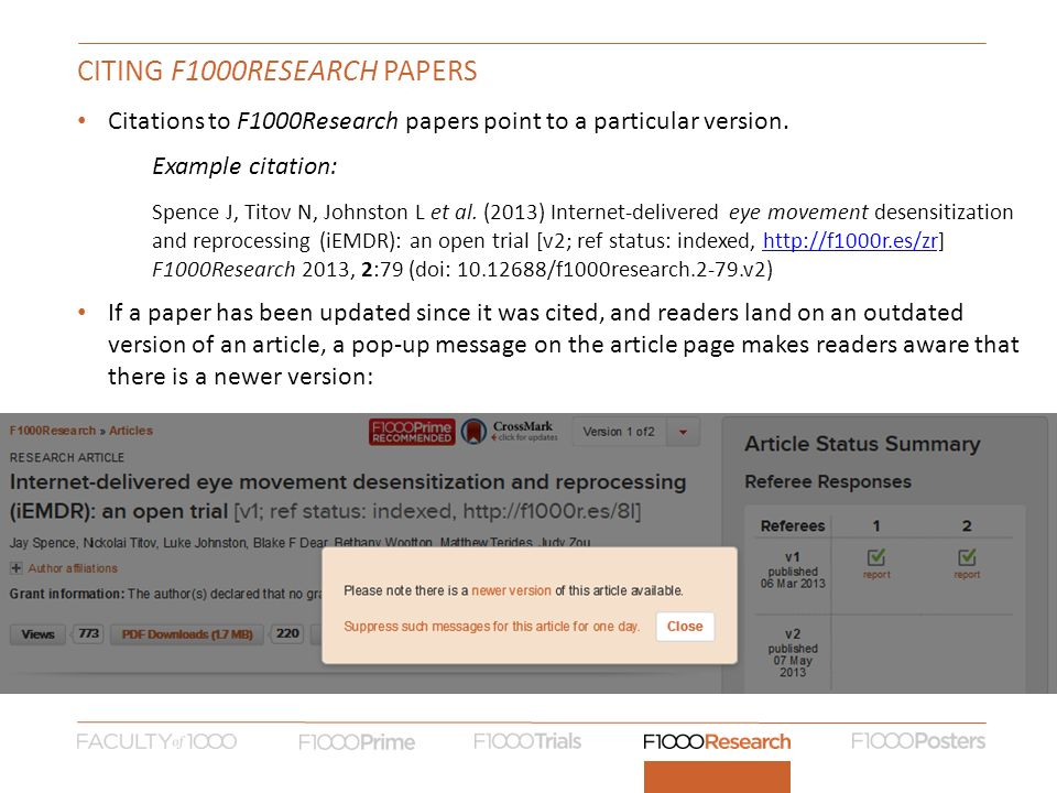 CITING F1000RESEARCH PAPERS Citations to F1000Research papers point to a particular version.