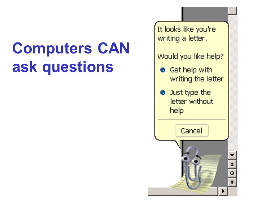 Computers CAN ask questions