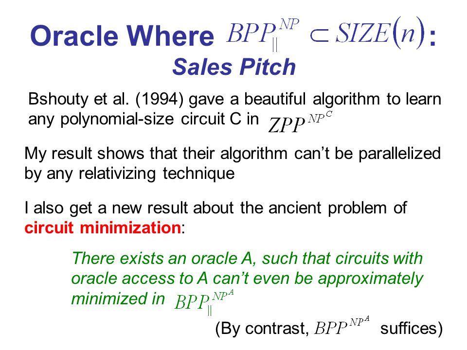 Learning Circuits In If P=NP: Sales Pitch Shows that the difficulty of learning circuits in is merely computational (not information-theoretic)