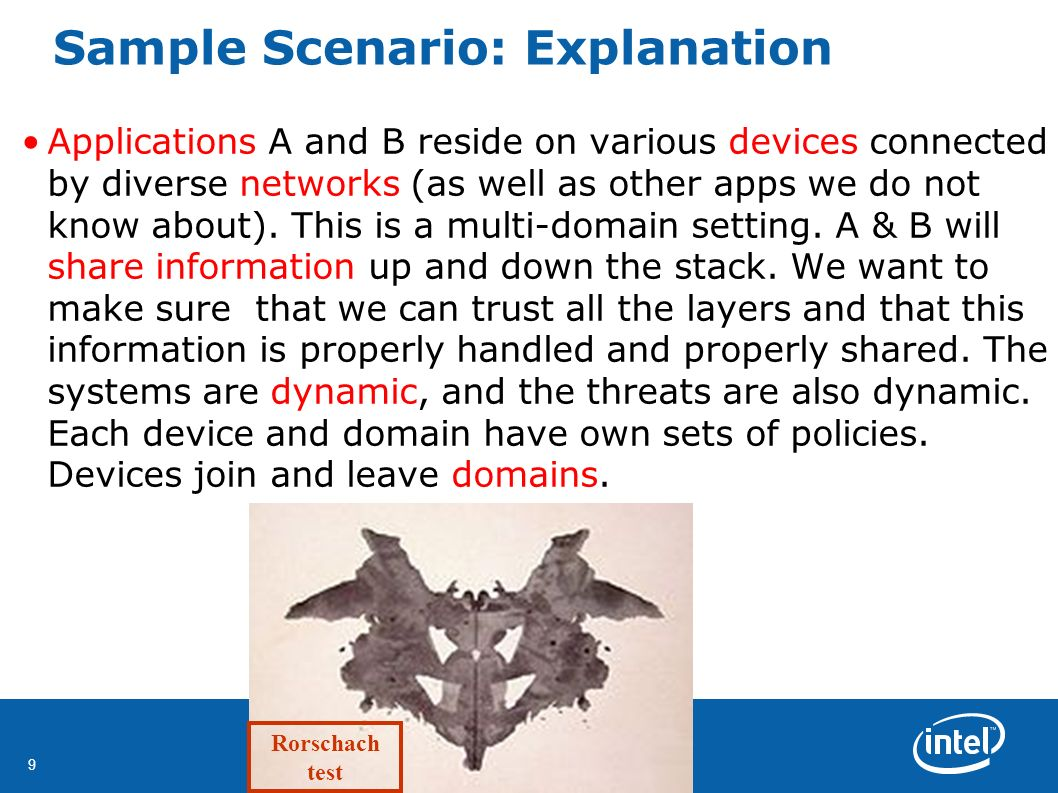 9 Sample Scenario: Explanation Applications A and B reside on various devices connected by diverse networks (as well as other apps we do not know about).