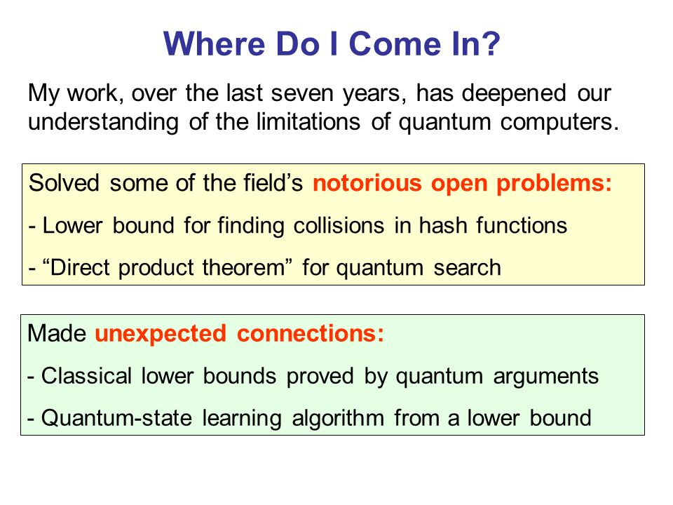 Motivation for the Collision Problem Graph Isomorphism: find a collision in Statistical Zero Knowledge (SZK) protocols .