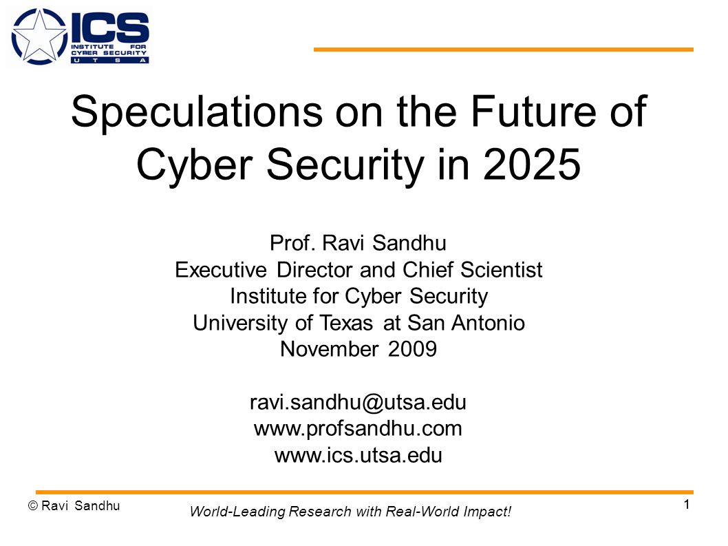 1 Speculations on the Future of Cyber Security in 2025 Prof.