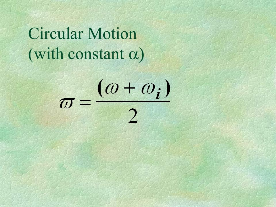 Circular Motion (with constant
