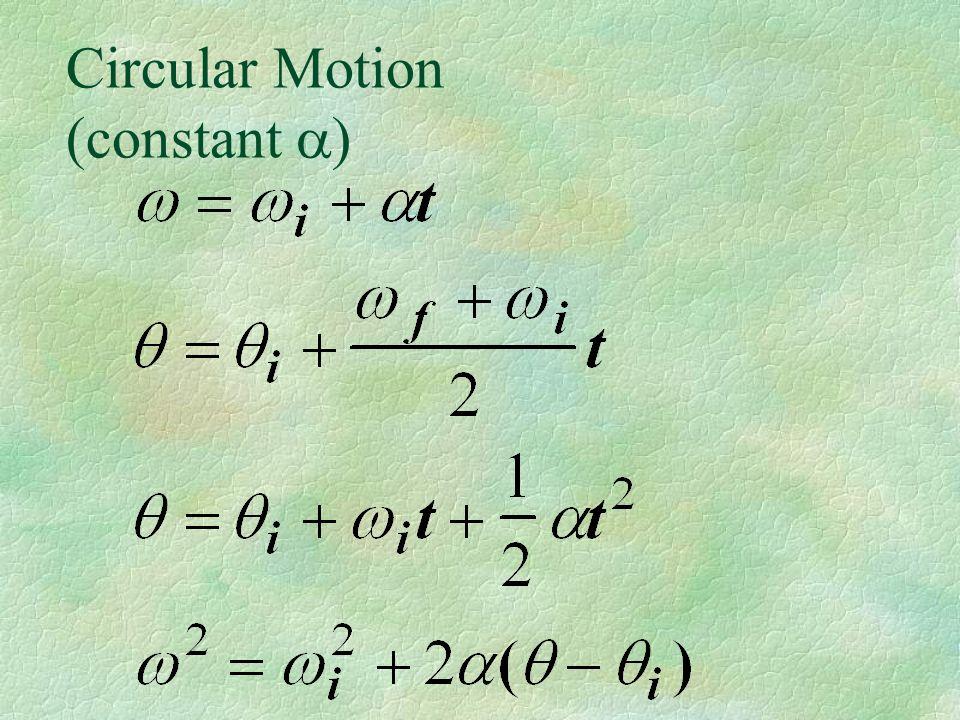 Circular Motion (constant