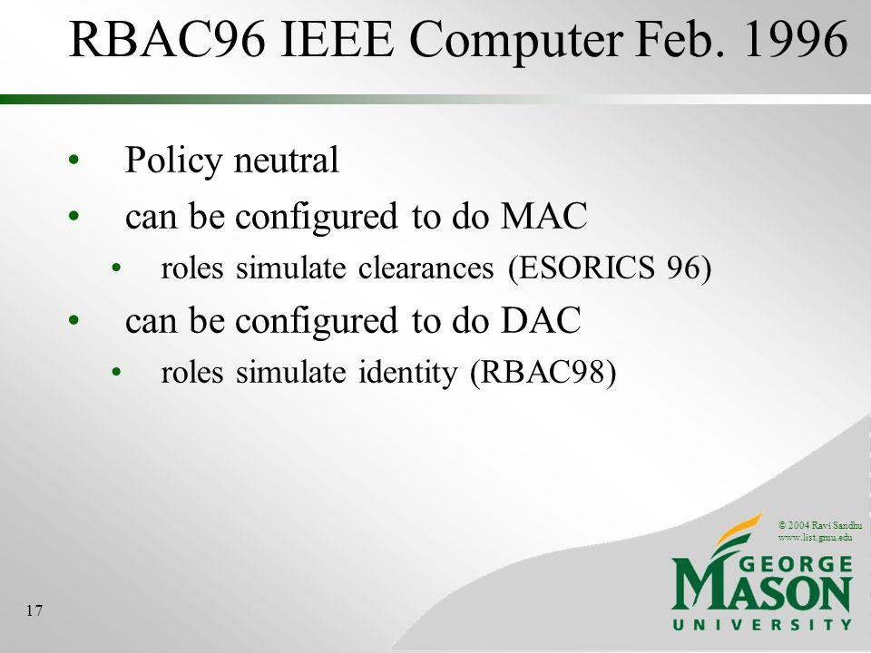 © 2004 Ravi Sandhu www.list.gmu.edu 17 RBAC96 IEEE Computer Feb.