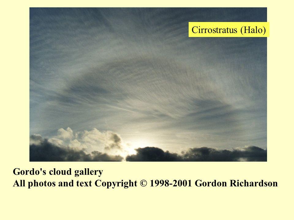 Gordo's cloud gallery All photos and text Copyright © 1998-2001 Gordon Richardson Cirrostratus (Halo)