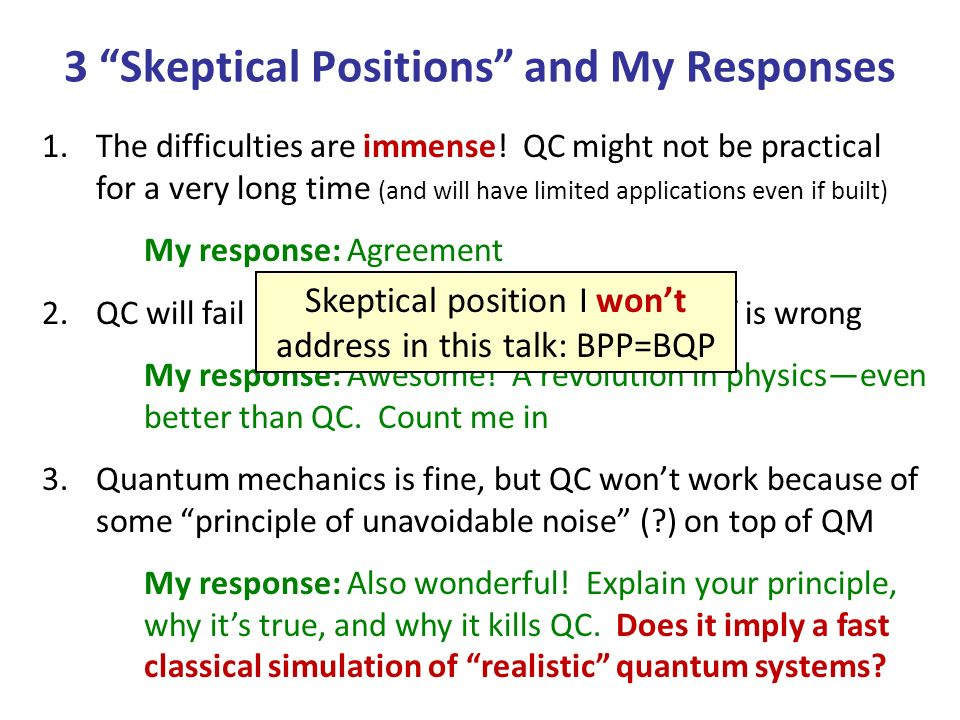 3 Skeptical Positions and My Responses Sure/Shor separators 1.The difficulties are immense.