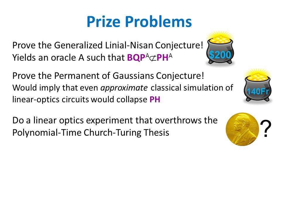 Prize Problems Prove the Generalized Linial-Nisan Conjecture.