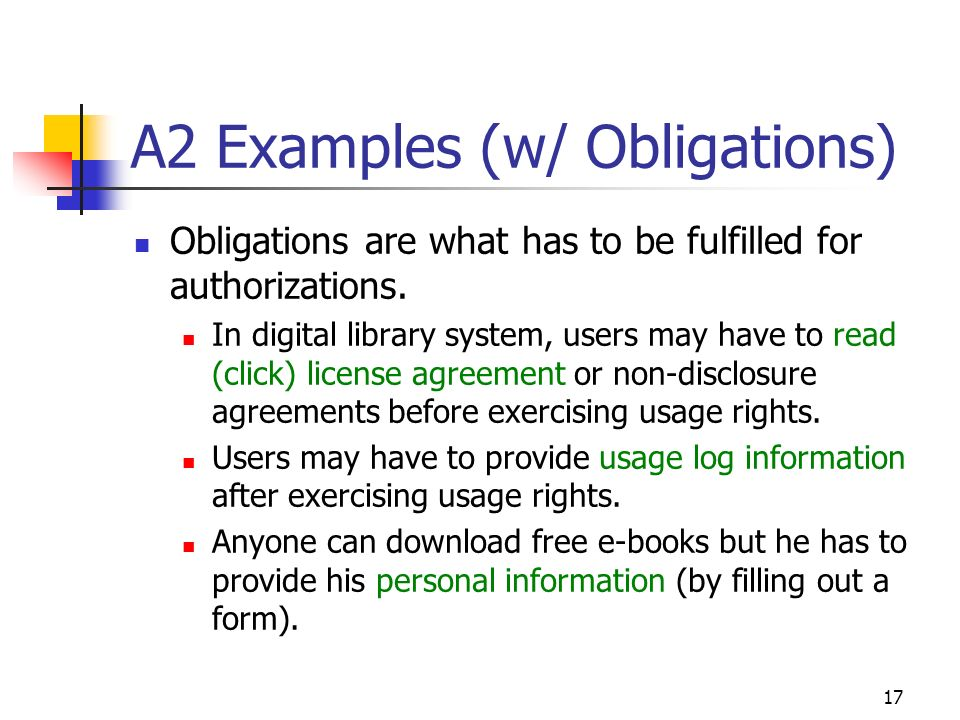 17 A2 Examples (w/ Obligations) Obligations are what has to be fulfilled for authorizations.