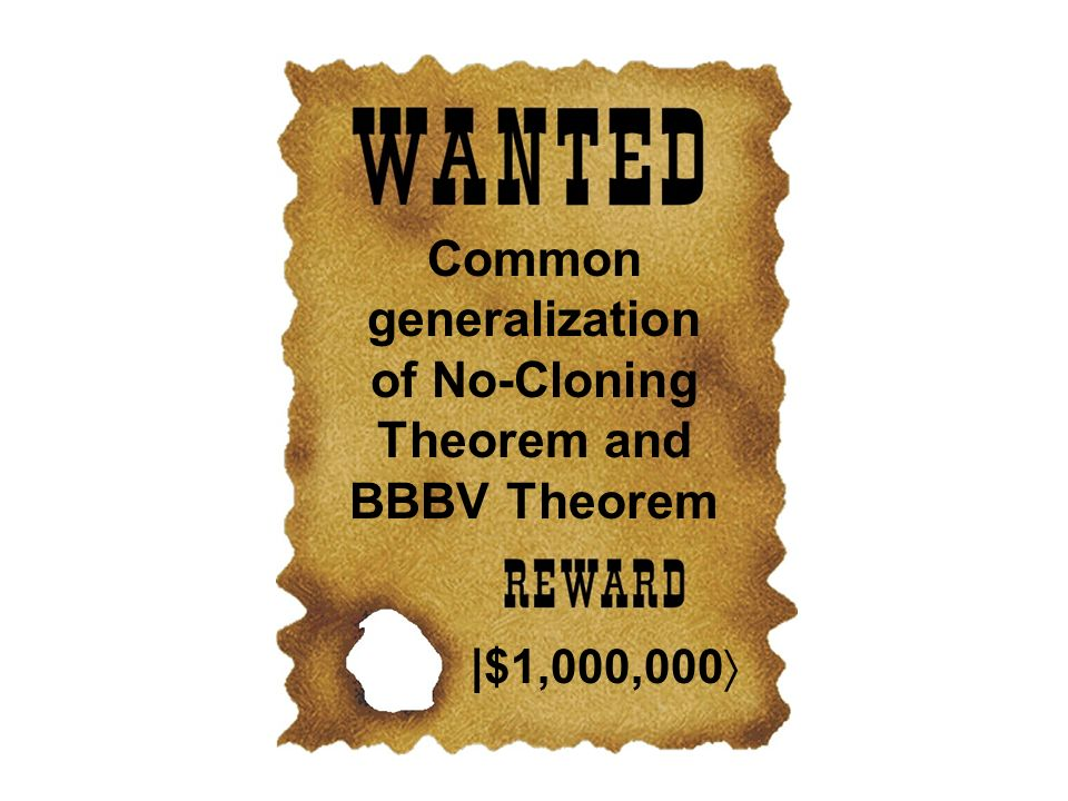 Common generalization of No-Cloning Theorem and BBBV Theorem |$1,000,000