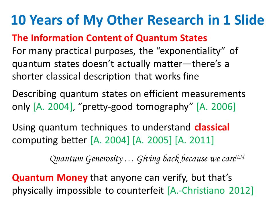 10 Years of My Other Research in 1 Slide Using quantum techniques to understand classical computing better [A.
