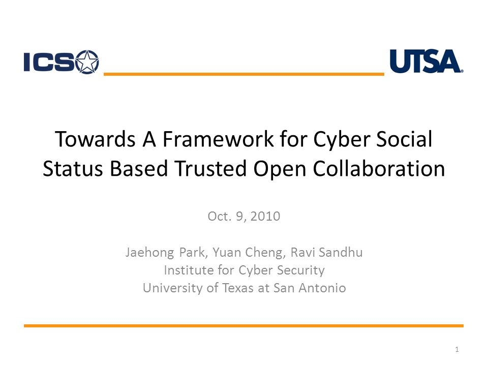 Towards A Framework for Cyber Social Status Based Trusted Open Collaboration Oct.