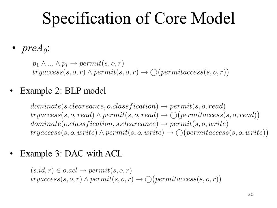 20 Specification of Core Model preA 0 : Example 2: BLP model Example 3: DAC with ACL