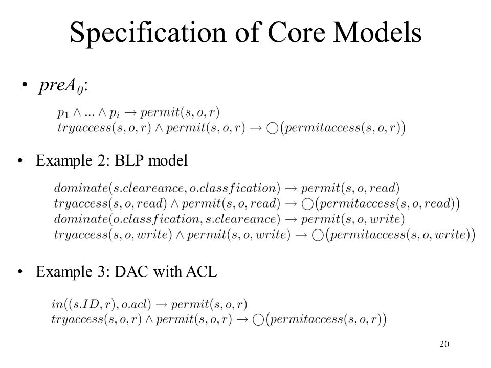 20 Specification of Core Models preA 0 : Example 2: BLP model Example 3: DAC with ACL