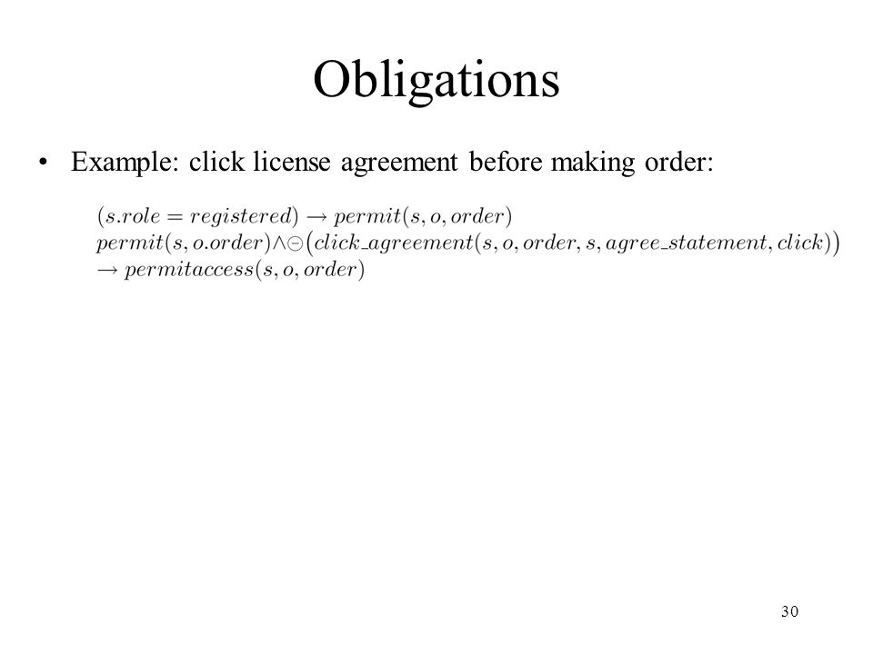 30 Obligations Example: click license agreement before making order: