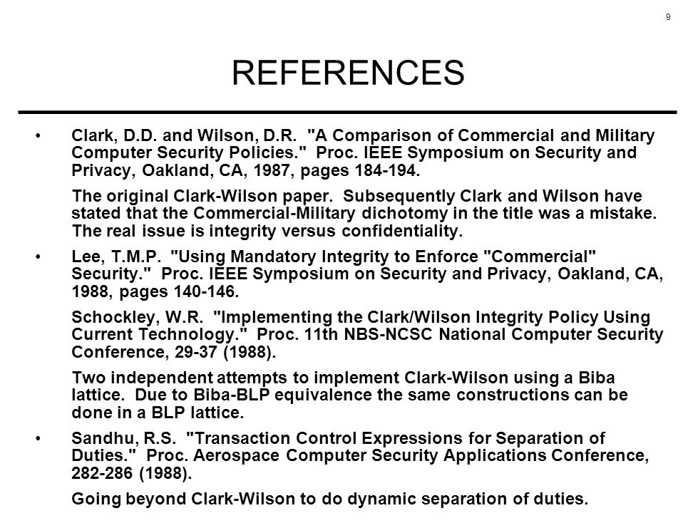 9 REFERENCES Clark, D.D. and Wilson, D.R.