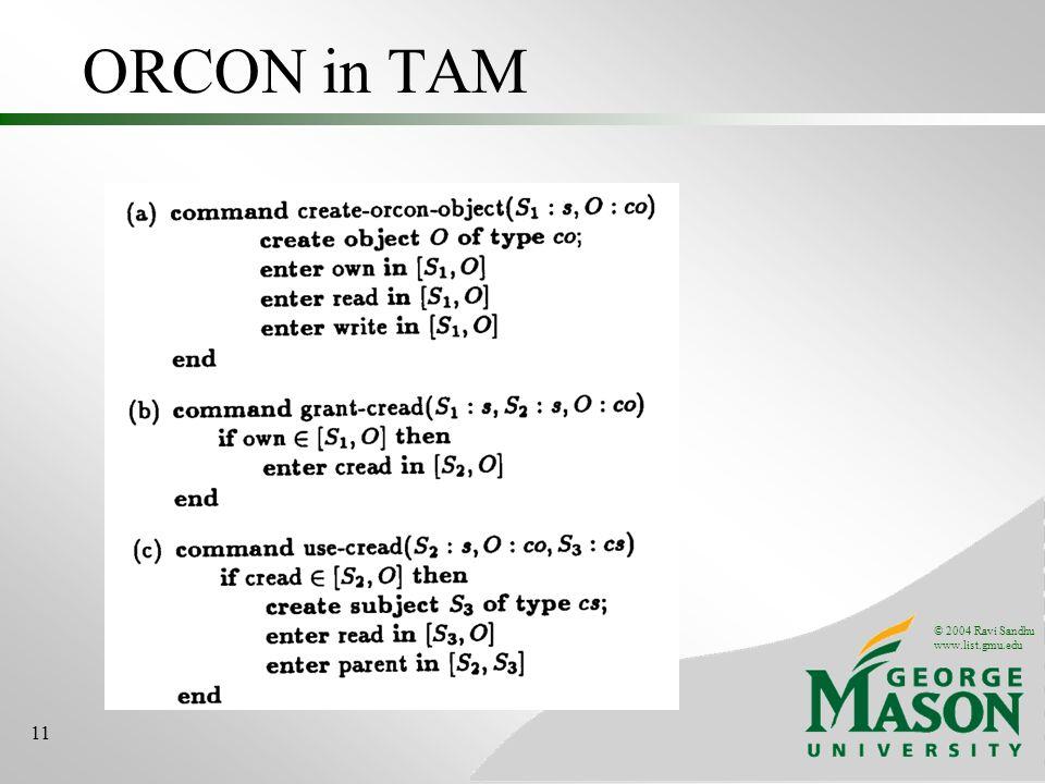 © 2004 Ravi Sandhu www.list.gmu.edu 11 ORCON in TAM