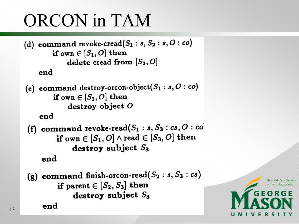 © 2004 Ravi Sandhu www.list.gmu.edu 13 ORCON in TAM