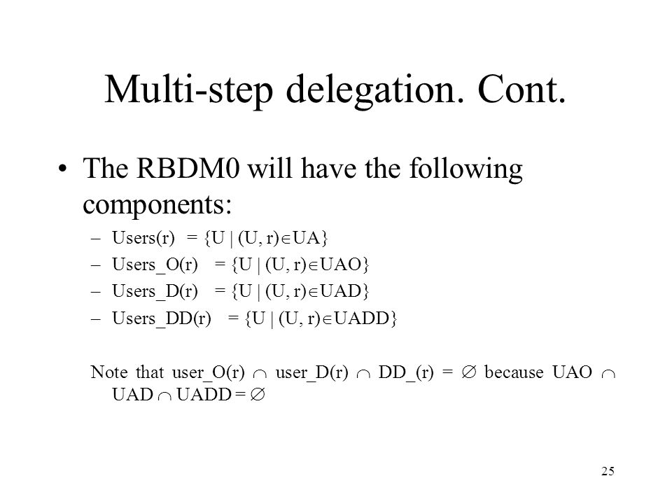 25 Multi-step delegation. Cont.