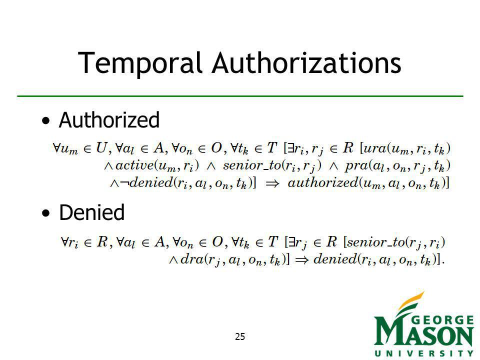 25 Temporal Authorizations Authorized Denied