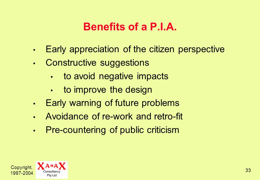Copyright, Benefits of a P.I.A.
