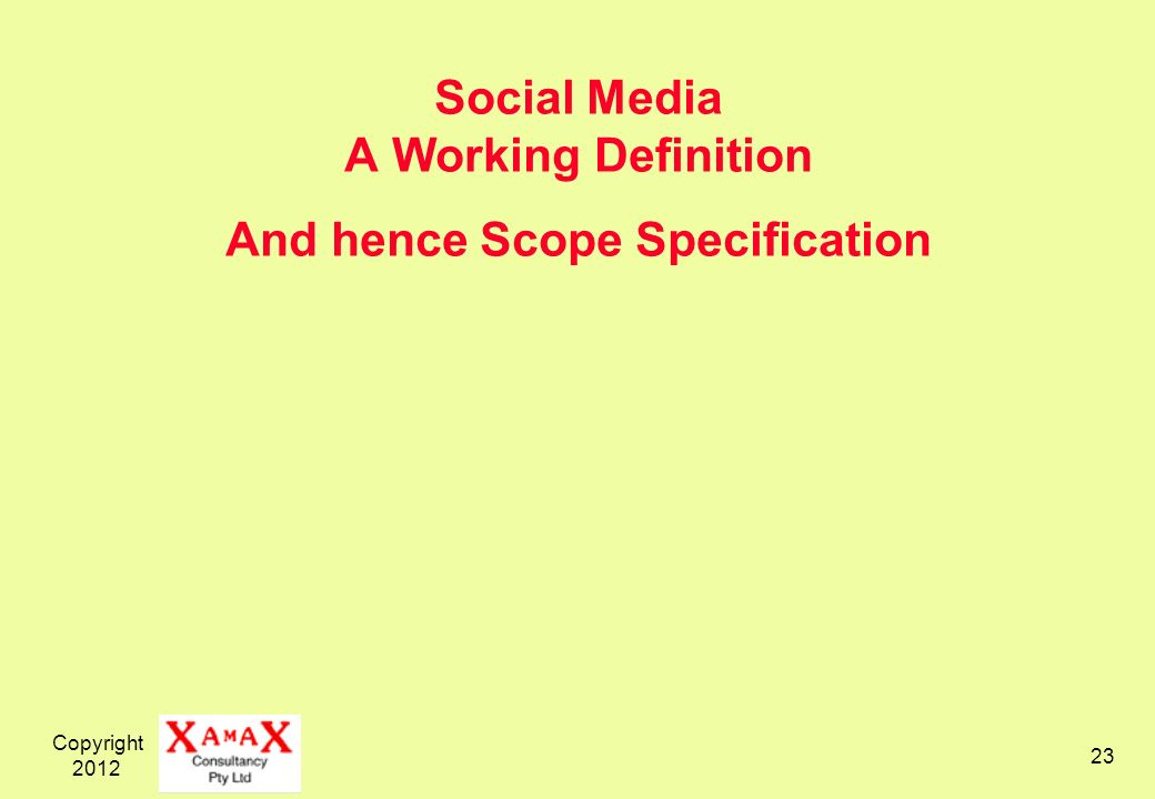 Copyright Social Media A Working Definition And hence Scope Specification