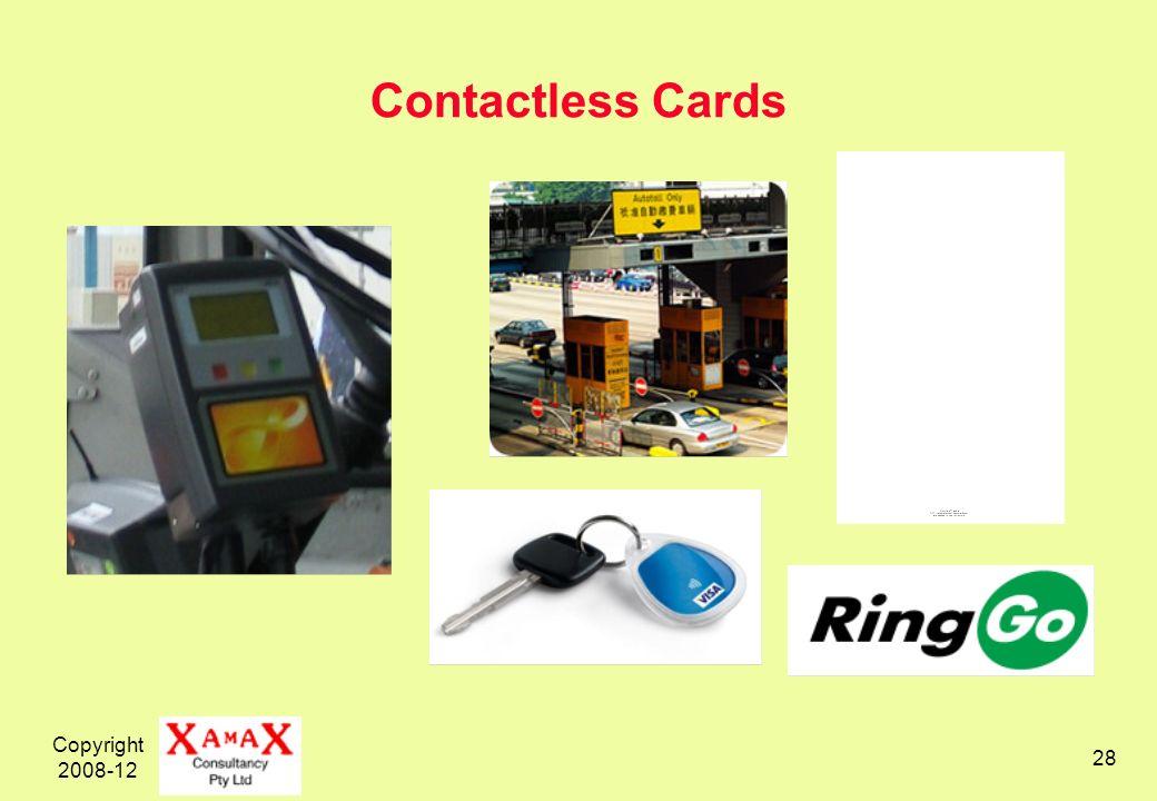 Copyright 2008-12 28 Contactless Cards