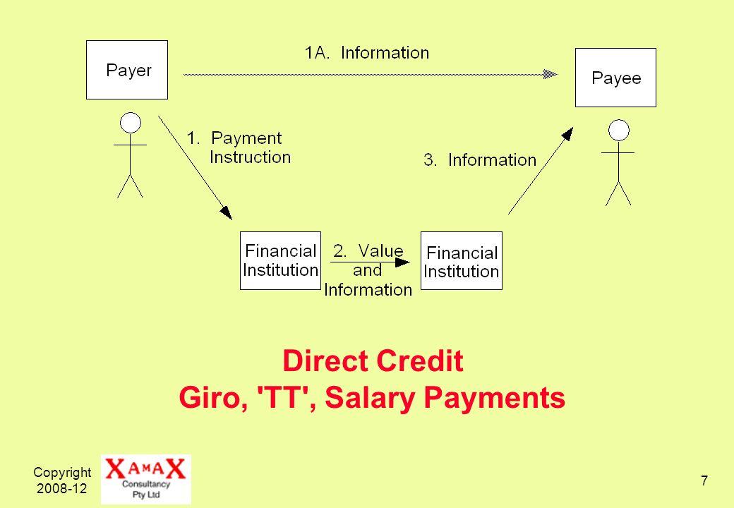 Copyright 2008-12 7 Direct Credit Giro, 'TT', Salary Payments