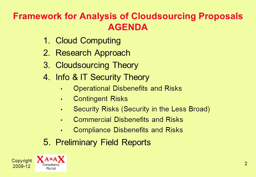 Copyright 2009-12 23 Cloudsourcing from the User Perspective A service that satisfies all of the following conditions: 1.It is delivered over a telecommunications network 2.The service depends on virtualised resources i.e.