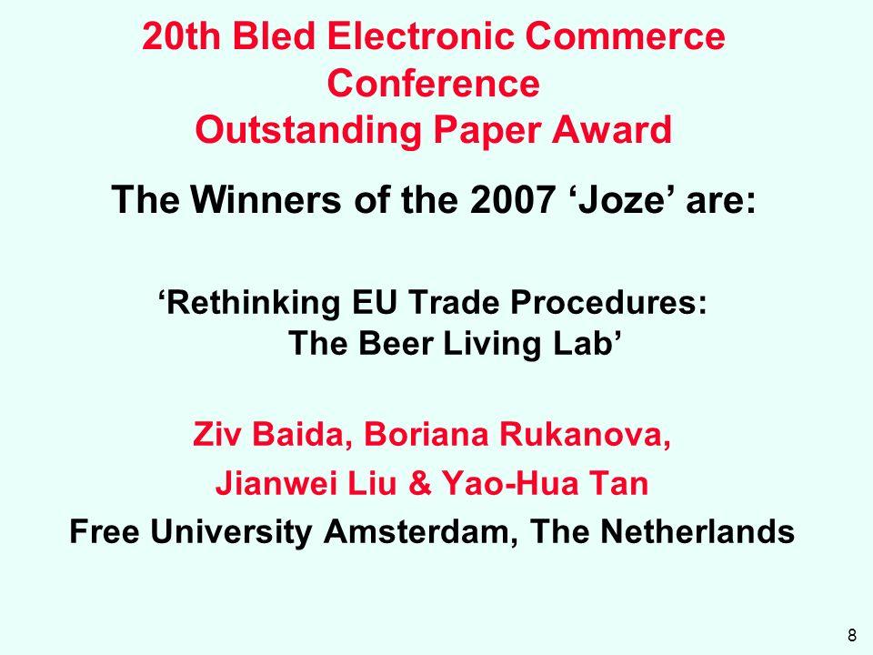 8 Rethinking EU Trade Procedures: The Beer Living Lab Ziv Baida, Boriana Rukanova, Jianwei Liu & Yao-Hua Tan Free University Amsterdam, The Netherlands