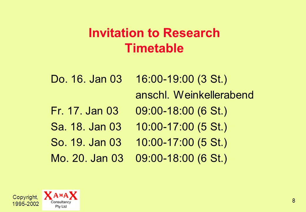 Copyright, 1995-2002 8 Invitation to Research Timetable Do.