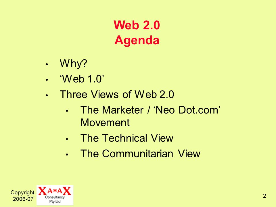 Copyright, Web 2.0 Agenda Why.