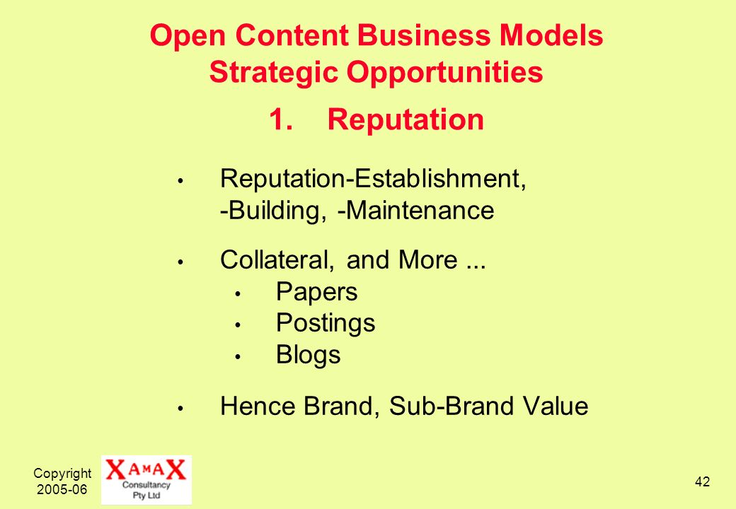 Copyright 2005-06 42 Open Content Business Models Strategic Opportunities 1.