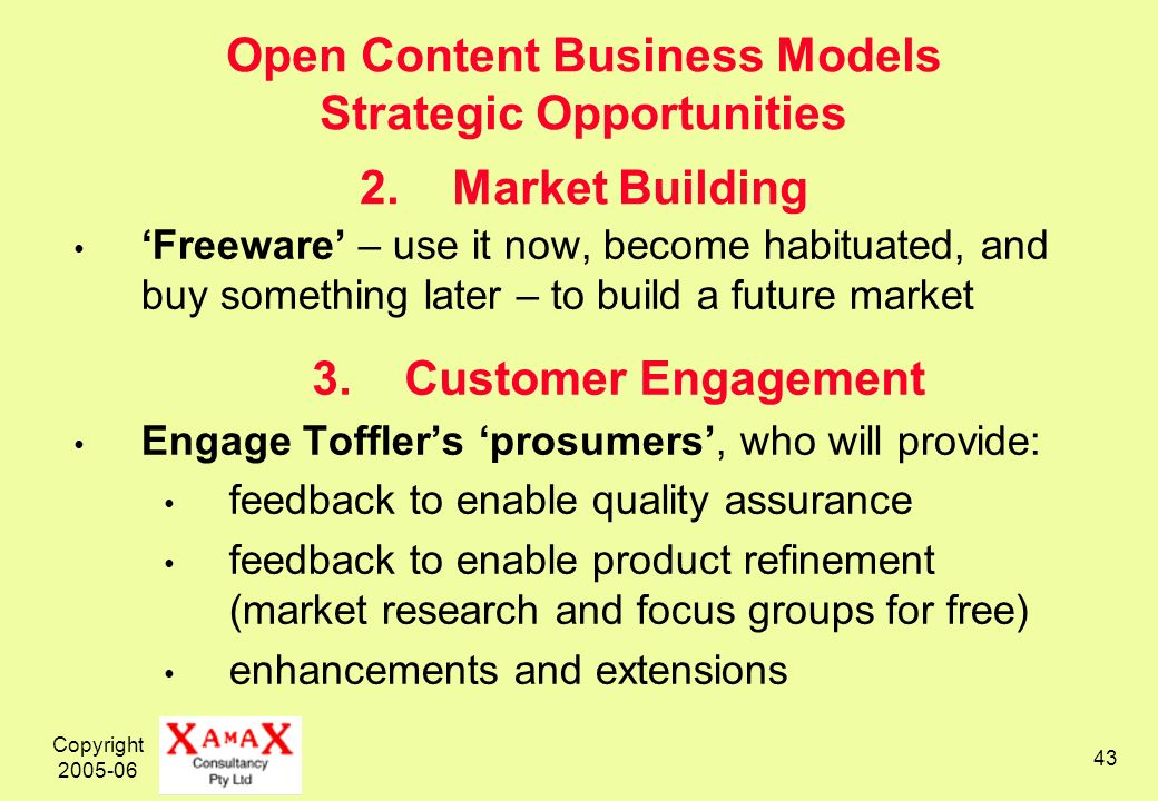 Copyright 2005-06 43 Open Content Business Models Strategic Opportunities 2.