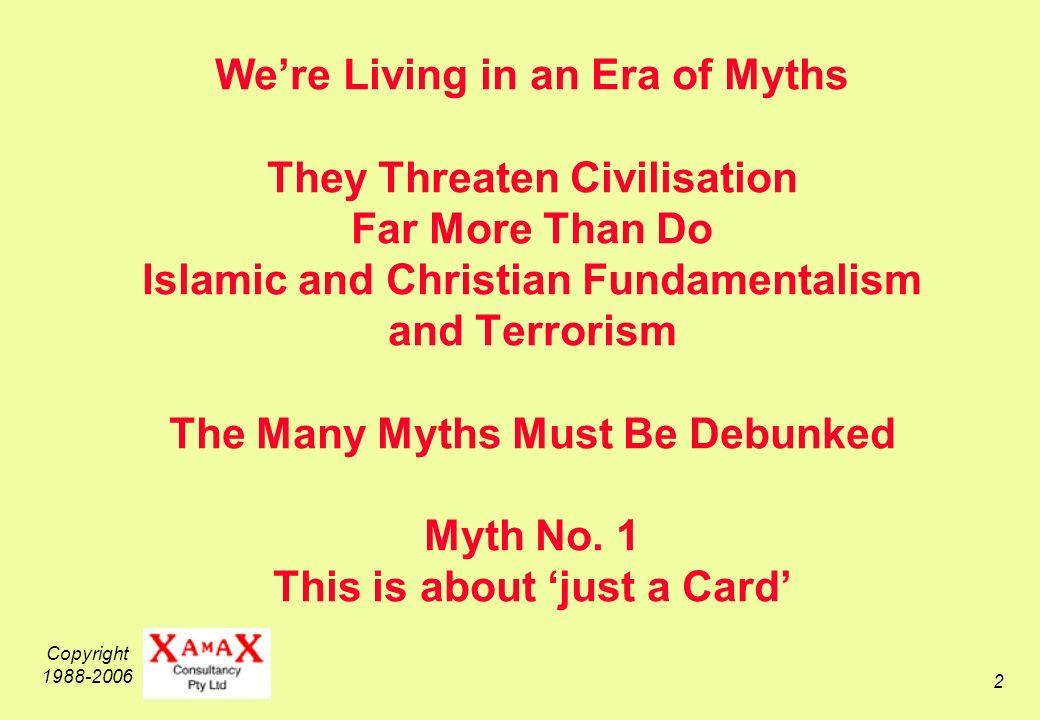 Copyright 1988-2006 13 Myth No.