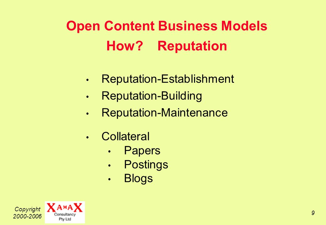 Copyright 2000-2006 9 Open Content Business Models How.