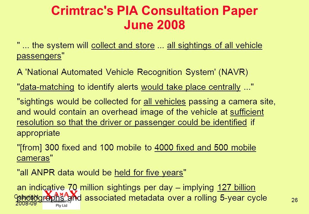 Copyright 2008-09 26 Crimtrac's PIA Consultation Paper June 2008