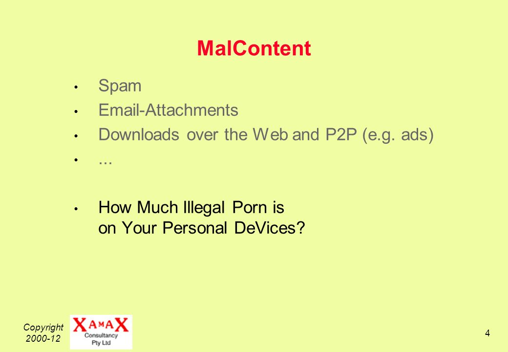 Copyright 2000-12 5 MalContent Spam Email-Attachments Downloads over the Web and P2P (e.g.
