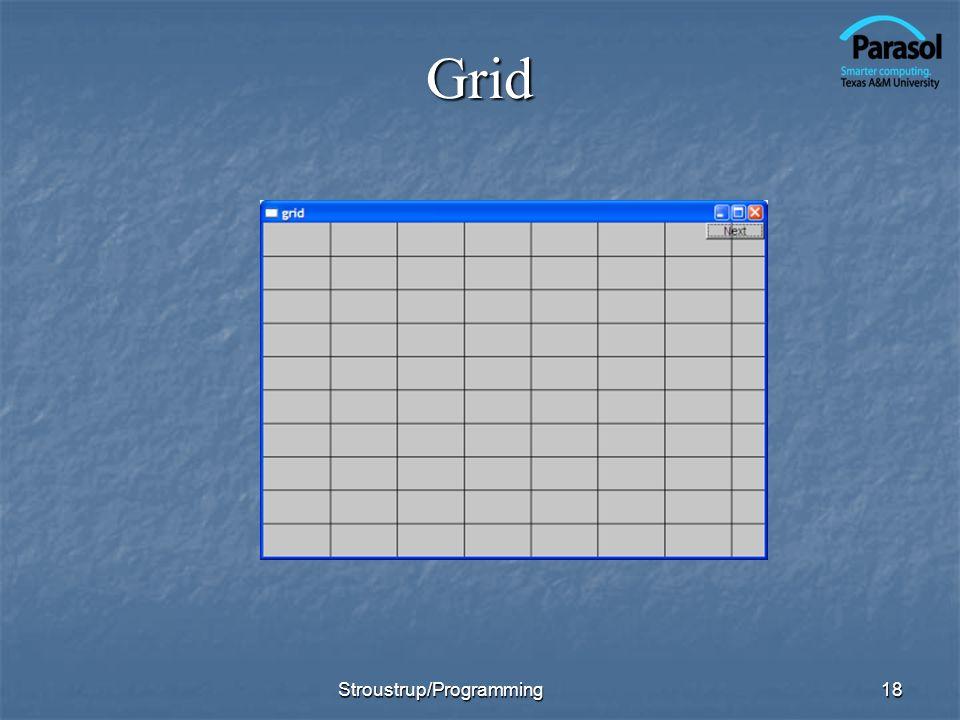 Grid 18Stroustrup/Programming