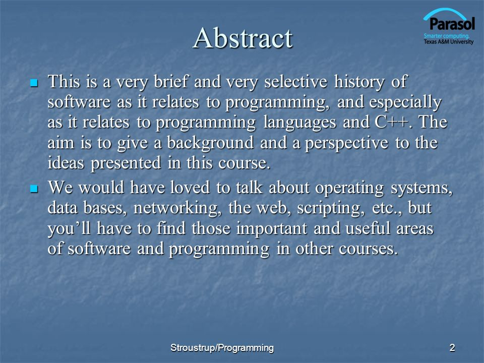 Abstract This is a very brief and very selective history of software as it relates to programming, and especially as it relates to programming languag