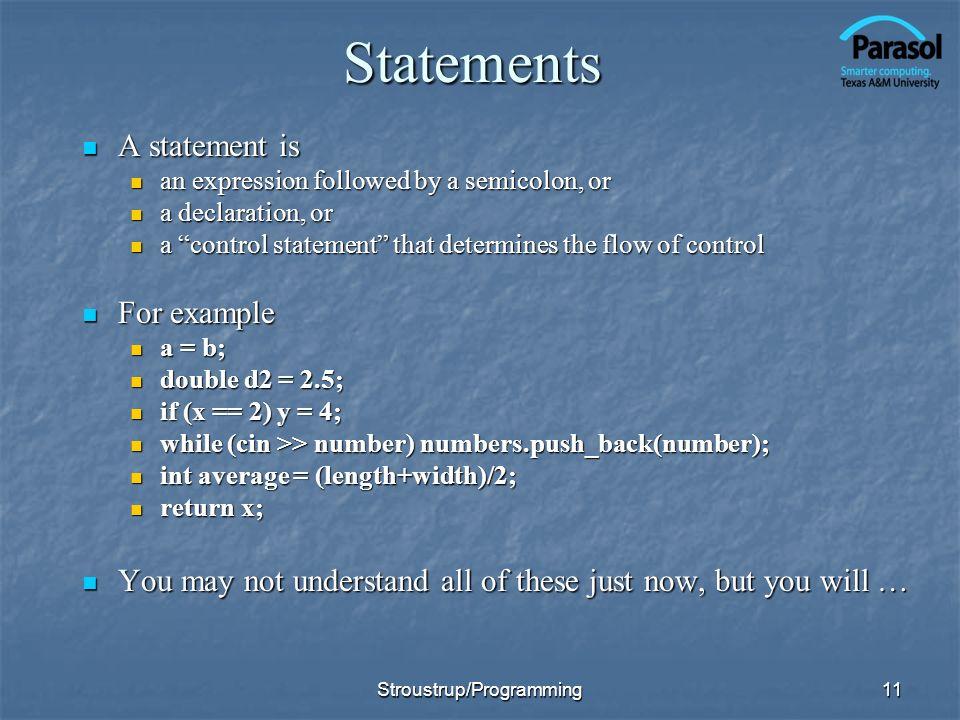 11Statements A statement is A statement is an expression followed by a semicolon, or an expression followed by a semicolon, or a declaration, or a dec