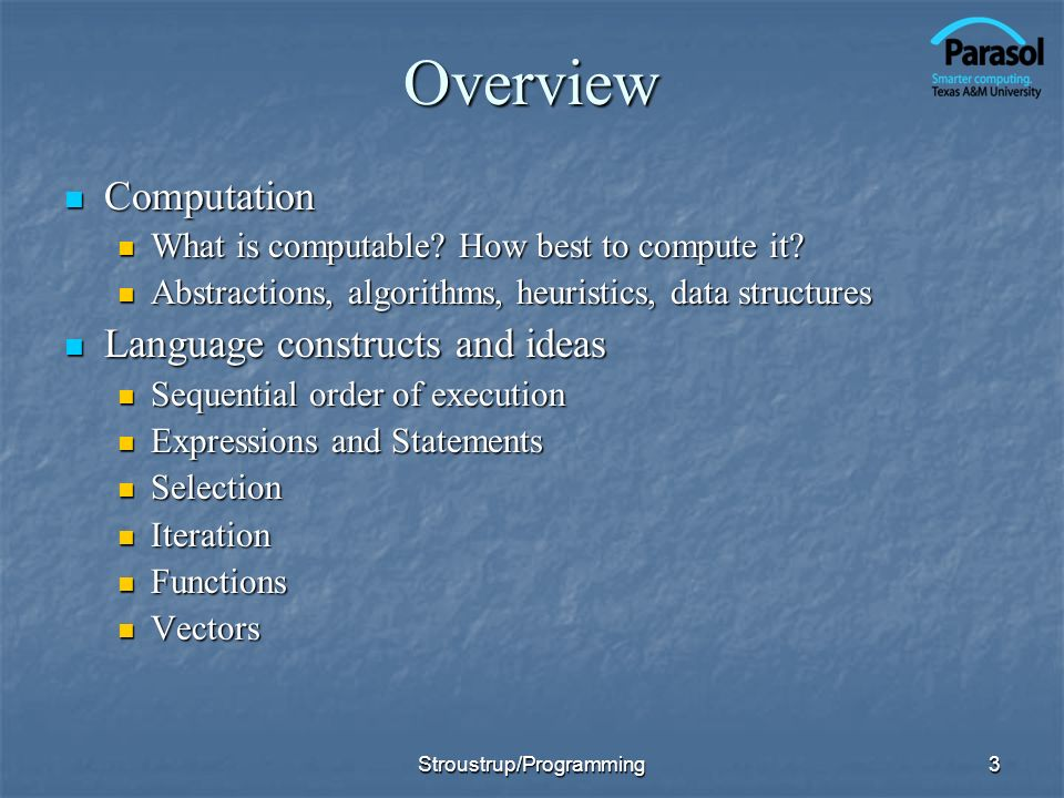 3Overview Computation Computation What is computable.
