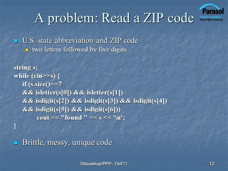 A problem: Read a ZIP code U.S. state abbreviation and ZIP code U.S.