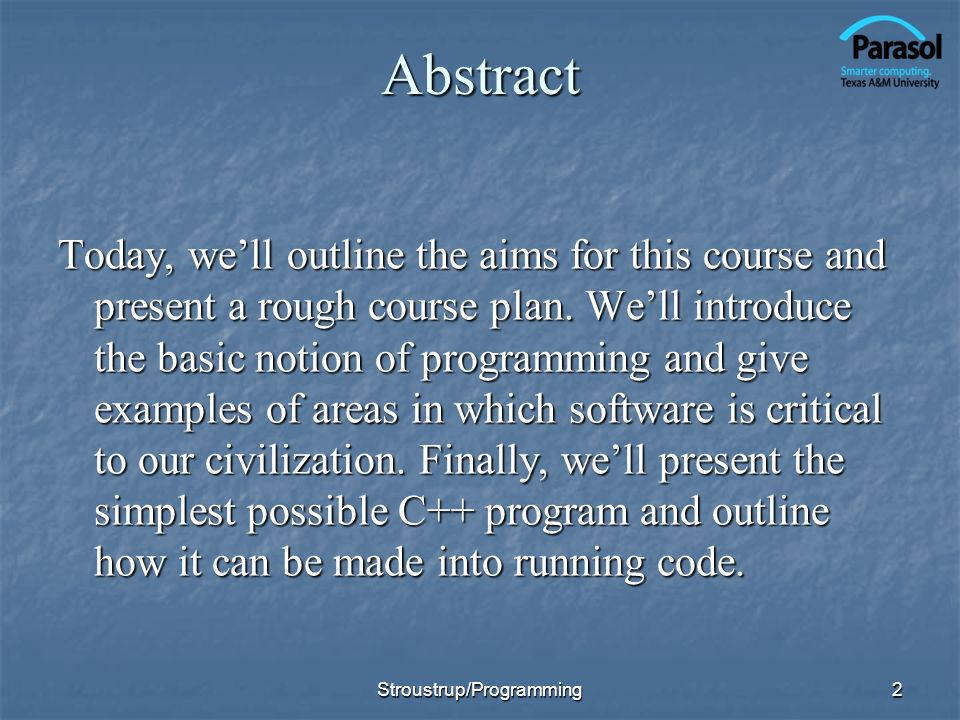 3Overview Course aims and outline Course aims and outline Programming Programming Hello, world.