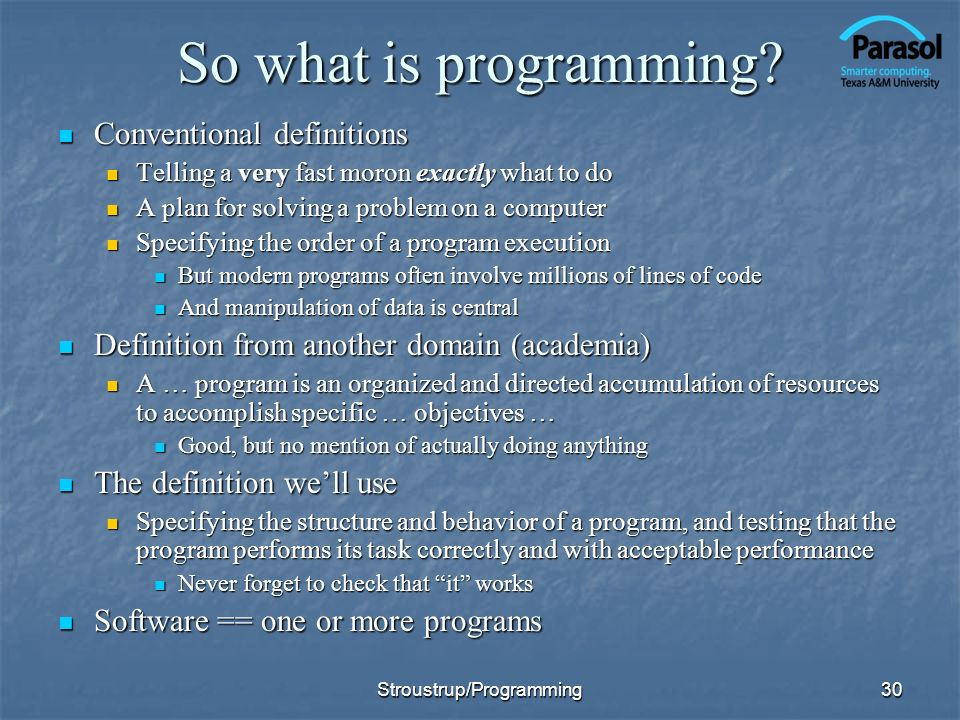 30 So what is programming.