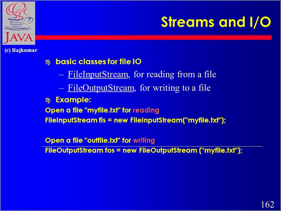 161 (c) Rajkumar Streams and I/O