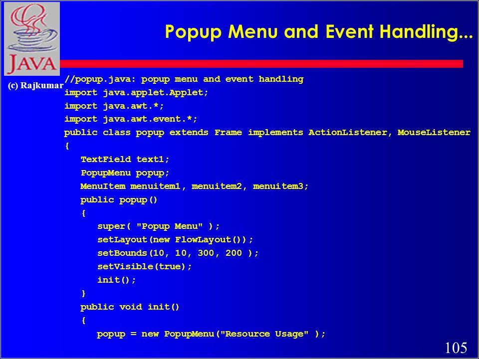 105 (c) Rajkumar Popup Menu and Event Handling...