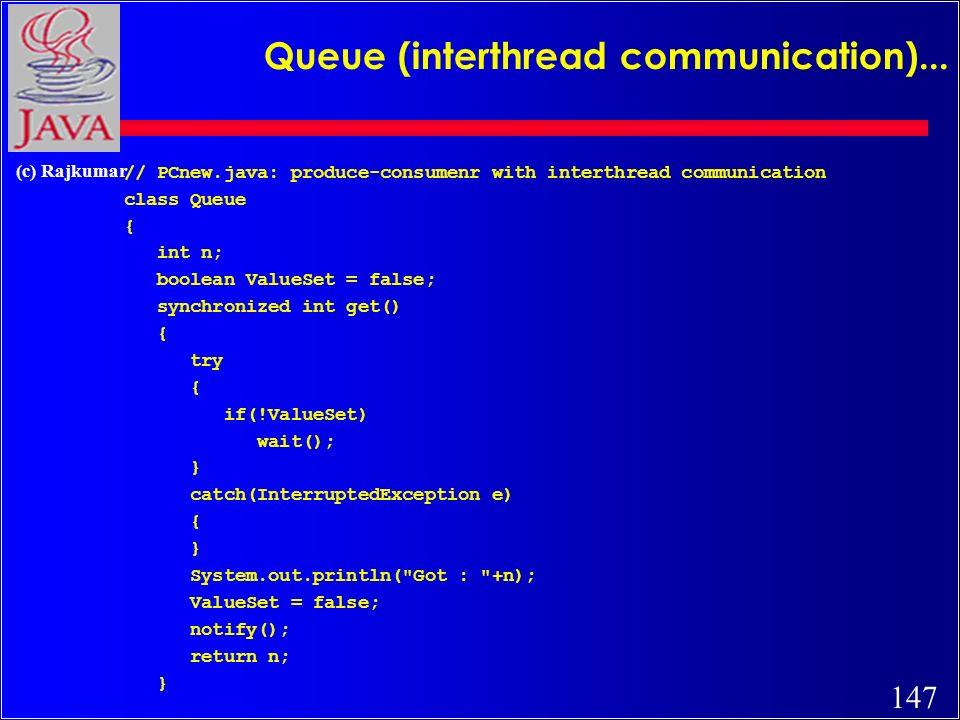 147 (c) Rajkumar Queue (interthread communication)...