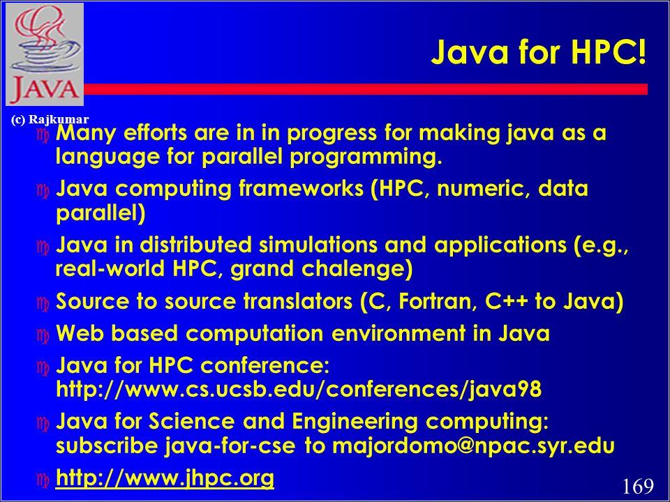 169 (c) Rajkumar Java for HPC.
